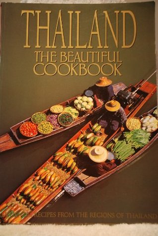 Download for free Thailand the Beautiful Cookbook PDF by Panurat Poladitmontri