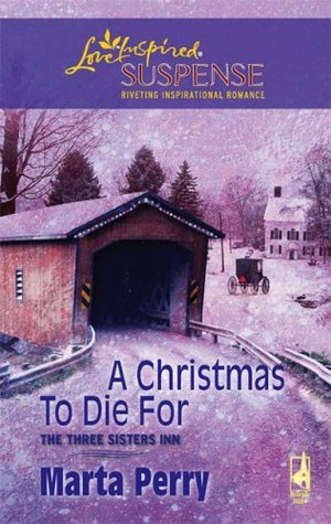 A Christmas to Die For by Marta Perry