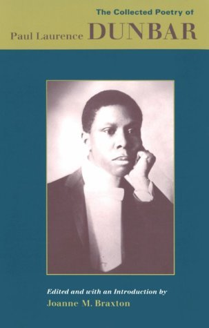 The Collected Poetry of Paul Laurence Dunbar by Paul Laurence Dunbar