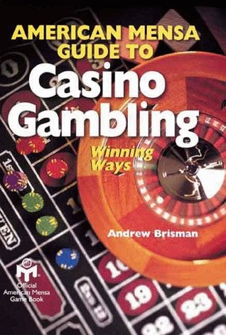 American Mensa Guide to Casino Gambling
