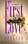 First Love and Forever (Byrnehouse-Davies & Hamilton Saga, #4)