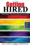 Getting Hired: A Student Teacher's Guide to Professionalism, Resume Development and Interviewing