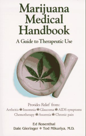 Marijuana Medical Handbook: A Guide to Therapeutic Use