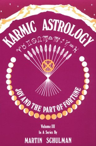 Karmic Astrology by Martin Schulman