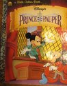 Walt Disney Pictures Presents: The Prince and the Pauper (Little Golden Book)