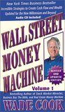 Wall Street Money Machine: Volume 1