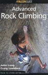 How to Climb�: Advanced Rock Climbing