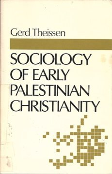 Sociology of Early Palestinian Christianity by Gerd Theissen