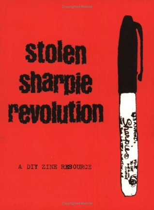 Stolen Sharpie Revolution by Alex Wrekk