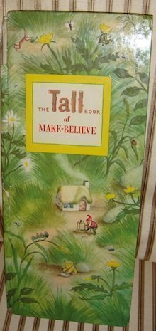 The Tall Book of Make-Believe by Jane Werner Watson