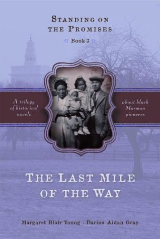The Last Mile of the Way by Margaret Blair Young