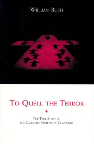 To Quell the Terror by William Bush