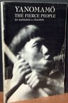 Yanomamo: The Fierce People (Case Study in Cultural Anthropology)