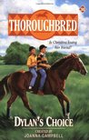 Dylan's Choice (Thoroughbred, #30)
