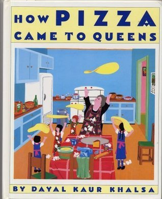 How Pizza Came to Queens by Dayal Kaur Khalsa