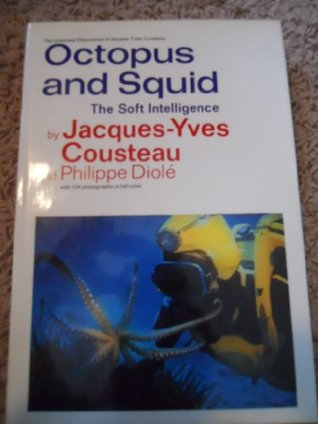 Octopus and Squid by Jacques-Yves Cousteau