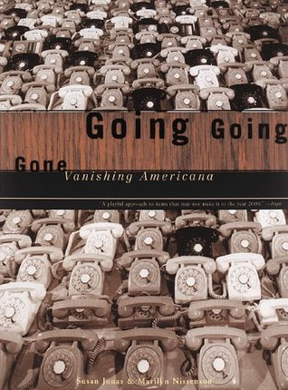 Going, Going, Gone by Susan Jonas