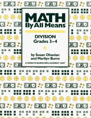 Math by All Means Division by Susan Ohanian