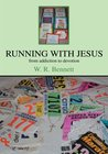 Running with Jesus: from addictions to devotion