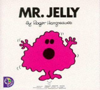 Mr.Jelly  by  Roger Hargreaves