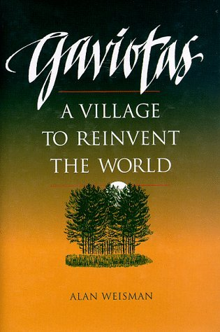 Free download Gaviotas: A Village to Reinvent the World CHM
