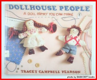 Dollhouse People: A Doll Family You Can Make