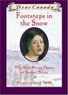 Footsteps in the Snow: The Red River Diary of Isobel Scott (Dear Canada)