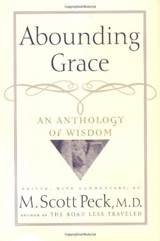 Abounding Grace An Anthology Of Wisdom