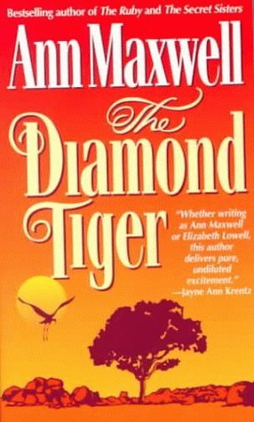 The Diamond Tiger by Ann Maxwell