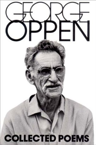 Collected Poems of George Oppen by George Oppen