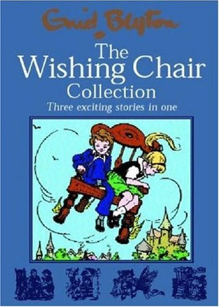 The Wishing Chair Collection by Enid Blyton