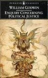 Enquiry Concerning Political Justice and Its Influence on Modern Morals and Happiness