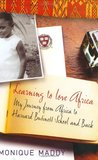Learning to Love Africa: My Journey from Africa to Harvard Business School and Back