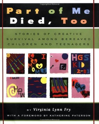 Part of Me Died Too by Virginia Lynn Fry