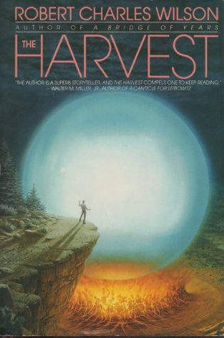 The Harvest by Robert Charles Wilson