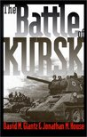 The Battle of Kursk (Modern War Studies)