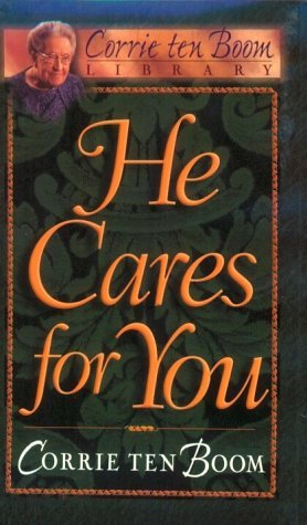 He Cares for You (Corrie Ten Boom Library)