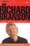 Sir Richard Branson: The Autobiography (Penguin Readers (Graded Readers))
