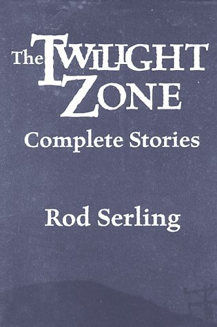 The Twilight Zone by Rod Serling