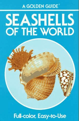 Seashells of the World by R. Tucker Abbott