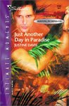 Just Another Day In Paradise (Redstone, Incorporated #1) (Silhouette Intimate Moments #1141)