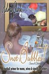 Snot Bubbles! A Football Primer for Moms, Wives & Significant Others 2nd Edition