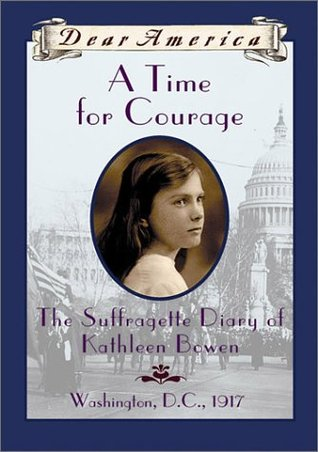 A Time For Courage by Kathryn Lasky