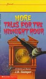 More Tales for the Midnight Hour