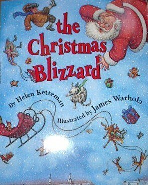 The Christmas Blizzard by Helen Ketteman