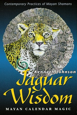 Jaguar Wisdom: Mayan Calendar Magic