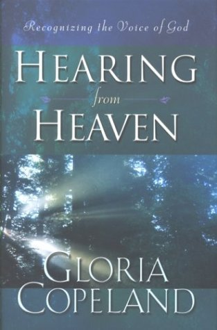 Hearing from Heaven by Gloria Copeland