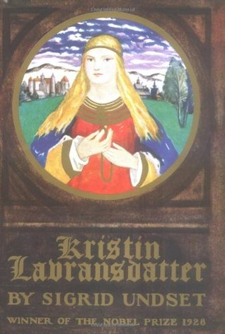 Kristin Lavransdatter: The Bridal Wreath/The Mistress of Husaby/The Cross