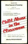 Child Abuse in the Classroom