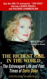 The Richest Girl in the World: The Extravagant Life and Fast Times of Doris Duke